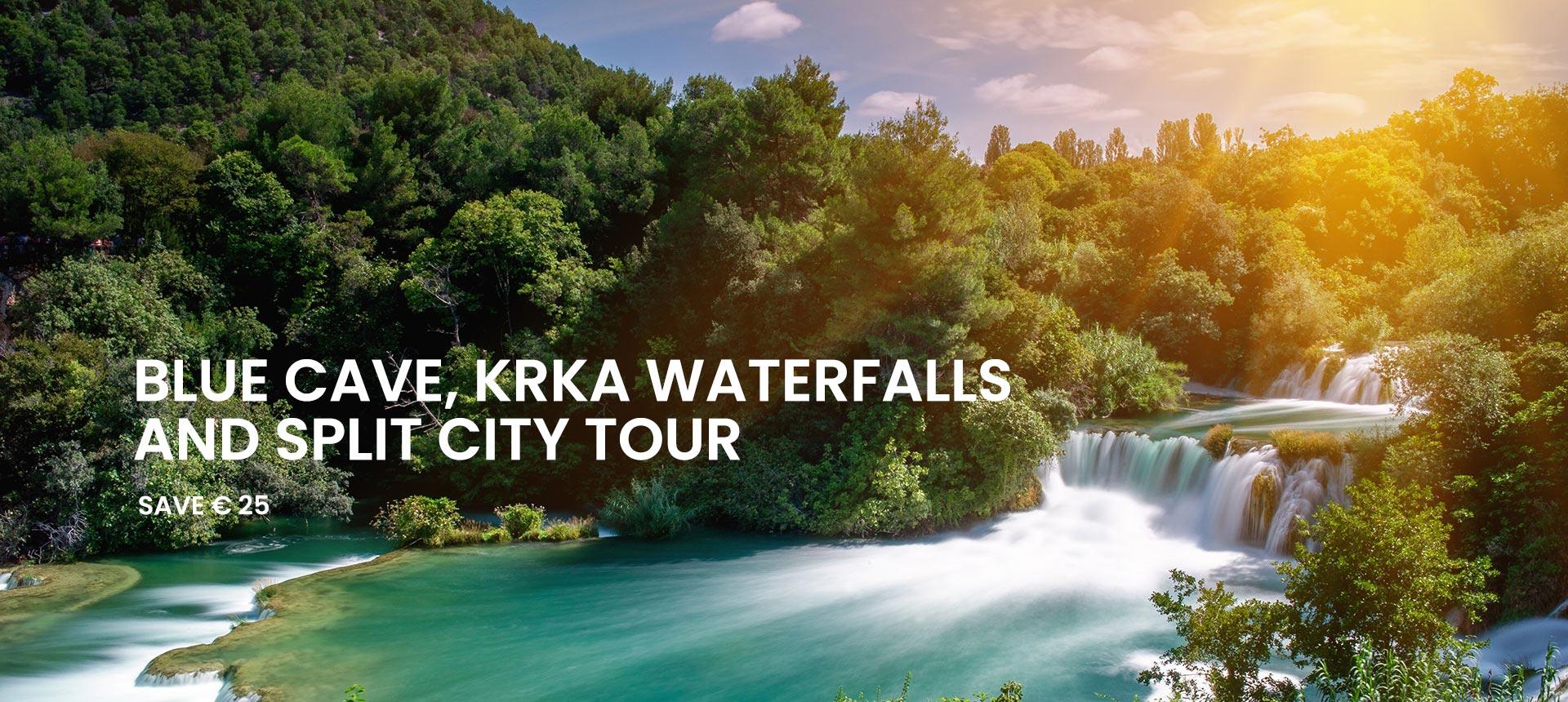 Blue Cave tour, Krka tour and Split walking tour