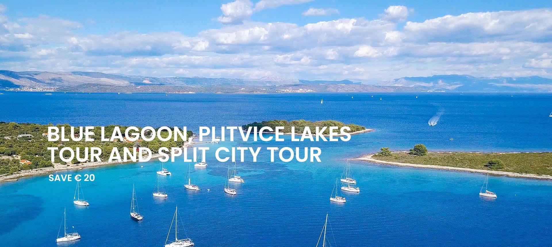 Blue Lagoon tour, Plitvice Tour and Split walking tour