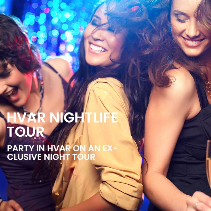 Hvar nightlife tour from Split