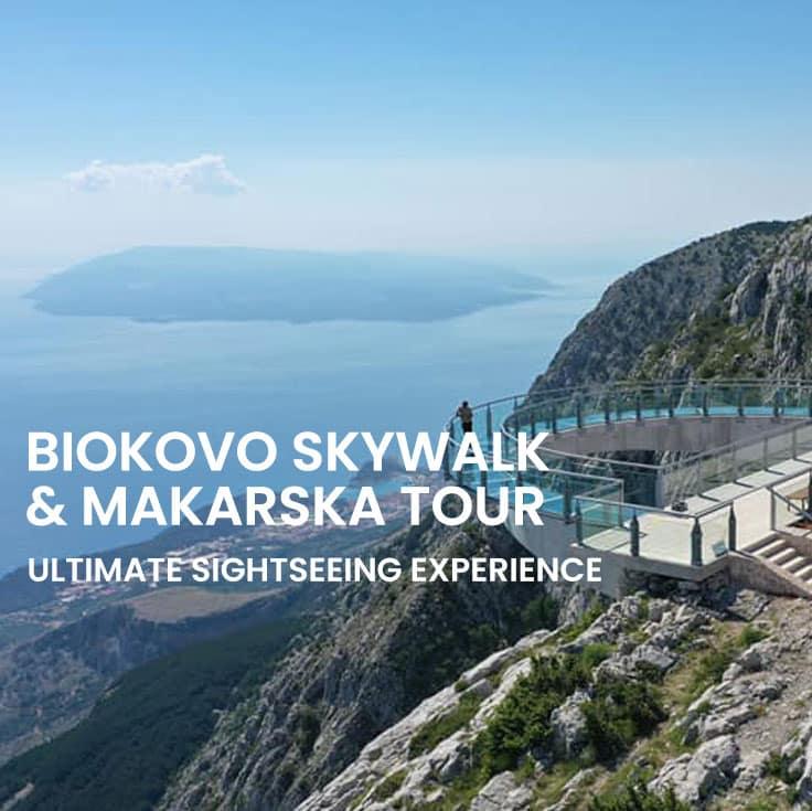 Biokovo skywalk and Makarska sightseeing tour