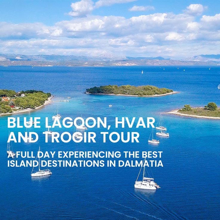 Island hopping tour to Hvar, Pakleni islands, Blue lagoon and Trogir