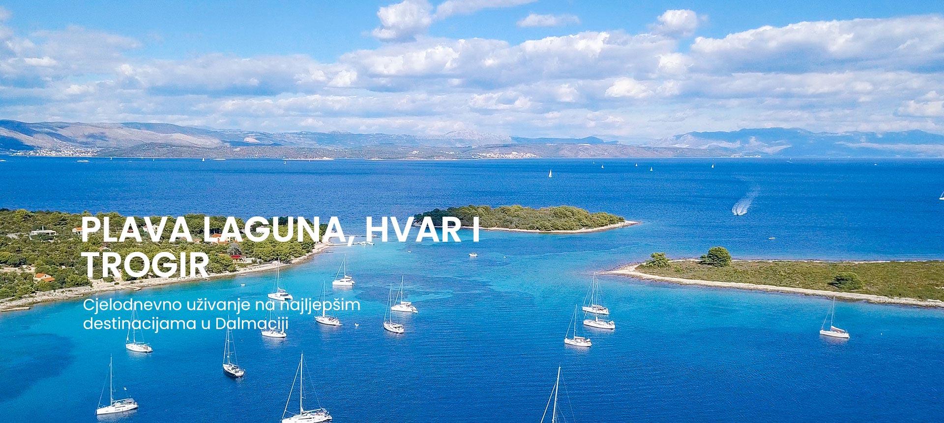 cjelodnevni izlet u plavu lagunu, Hvar i Trogir