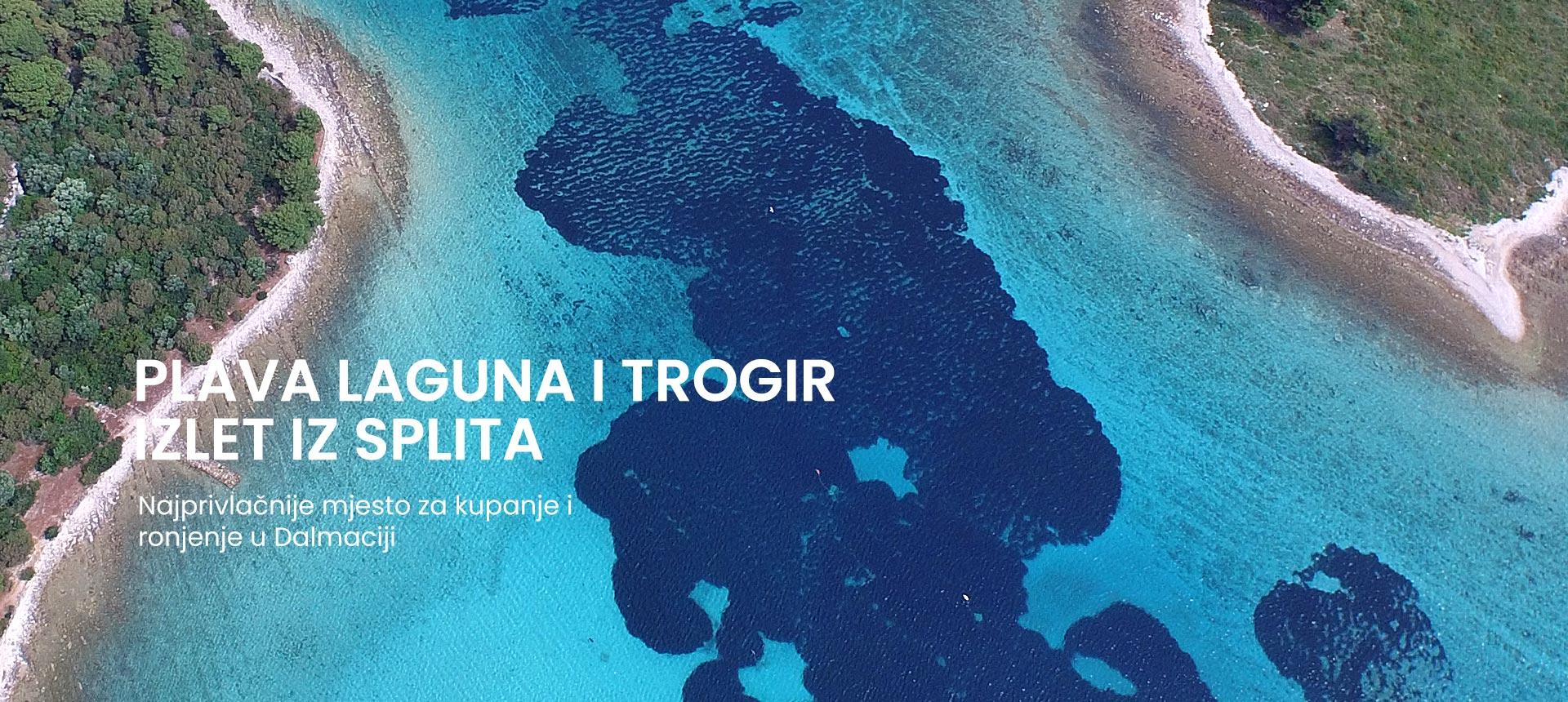 poludnevni izlet u plavu lagunu i Trogir