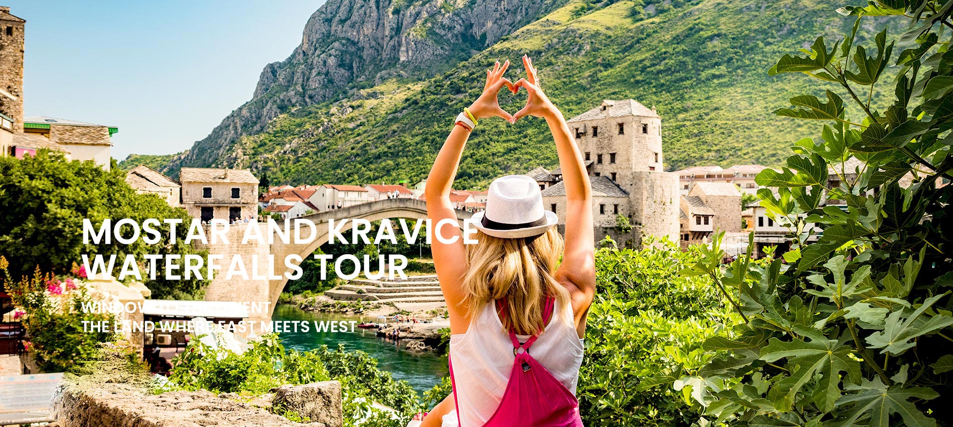Private tour to Mostar and Kravice