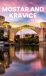 Mostar and Kravice waterfalls tour from Split